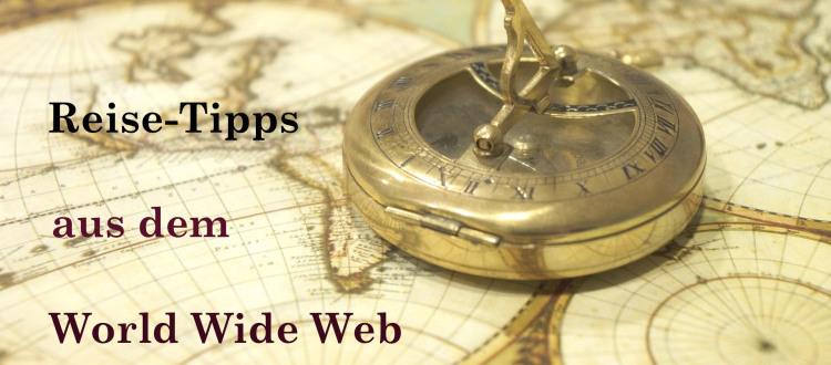 Reise-Tipps aus dem Web